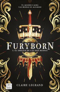 portada Furyborn 1 el Origen de las dos Reinas