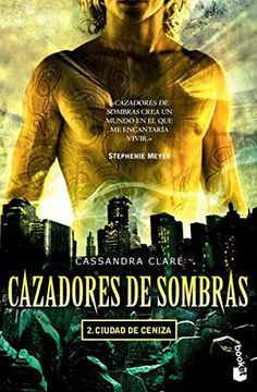 portada Cazadores de Sombras 2. Ciudad de Ceniza.