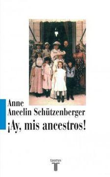 portada Ay, mis Ancestros!
