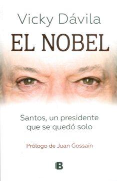 portada El Nobel: Santos, un Presidente que se Quedo Solo