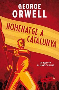 portada Homenatge a Catalunya: Introducció de Lionel Trilling (Labutxaca)