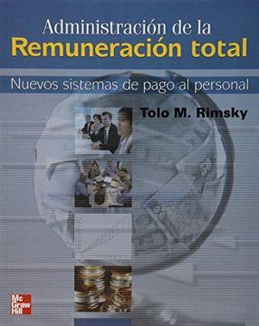 portada Administracion de la Remuneracion Total. Nuevos Sistemas de Pago al Personal