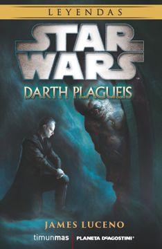 portada Star Wars Novela: Darth Plagueis
