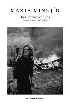 portada Tres Inviernos en Paris. Diario Intimos ( 1961-1964 )