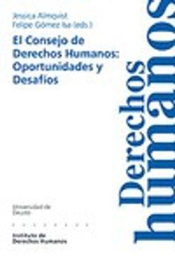 portada Consejo De Derechos Humanos: Oportunidades Y Desafios (Cuadernos Deusto de Derechos Humanos)