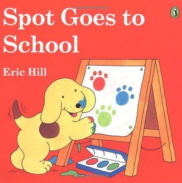 portada Spot Goes to School (Color) (libro en Inglés)