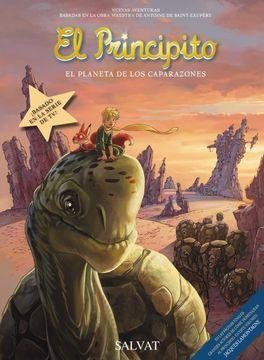 portada El Principito, 8. El Planeta de los Caparazones (Castellano - Salvat - Comic - a. De Saint-Exupéry)
