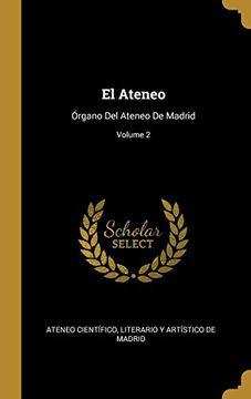 portada El Ateneo: Órgano del Ateneo de Madrid; Volume 2