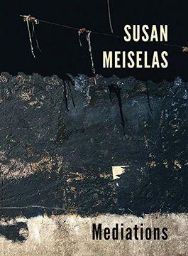 portada Susan Meiselas: Mediations (libro en Inglés)