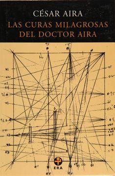 portada Las Curas Milagrosas del Doctor Aira