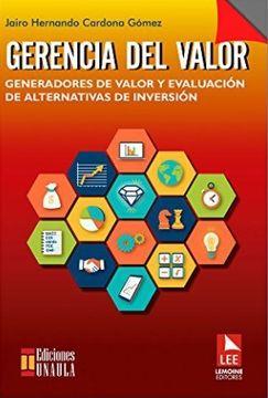 portada Gerencia del Valor. Generadores de Valor y Evaluación de Alternativas de Inversión