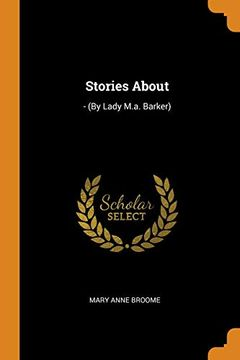 portada Stories About: - (by Lady M. Ab Barker) (libro en Inglés)