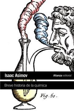 portada Breve Historia de la Química: Introducción a las Ideas y Conceptos de la Química (el Libro de Bolsillo - Ciencias)