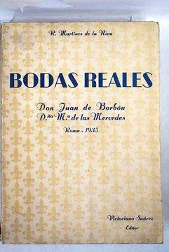 portada Bodas reales, Don Juan de Borbón. Dª Mª de las Mercedes. Roma-1935