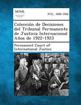 portada Coleccion de Decisiones del Tribunal Permanente de Justicia Internacional Anos de 1922-1923