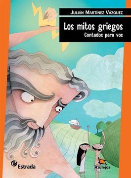 portada Mitos Griegos Contado p / vos Azulejos