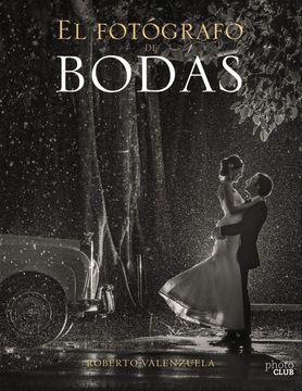 portada El Fotógrafo de Bodas: Historias Contadas a Través de la Cámara
