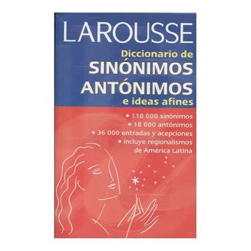 portada Larousse Diccionario de Sinonimos Antonimos e Ideas Afines