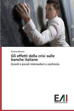 portada Gli effetti della crisi sulle banche italiane