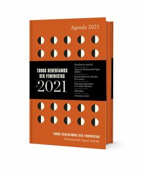 portada Agenda 2021 Todos Deberíamos ser Feministas