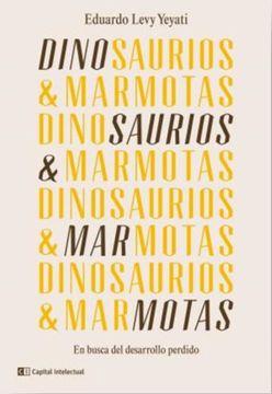 portada Dinosaurios y Marmotas en Busca del Desarrollo Perdido