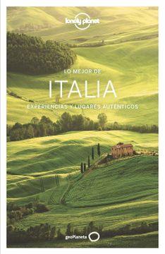 portada Lo Mejor de Italia 4: Experiencias y Lugares Auténticos (Guías lo Mejor de País Lonely Planet)