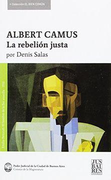 portada Albert Camus la Rebelion Justa
