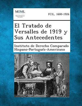 portada El Tratado de Versalles de 1919 y sus Antecedentes