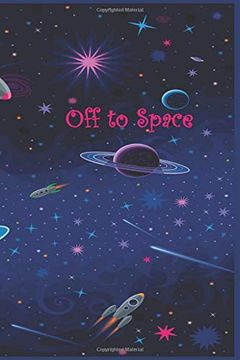 "portada Off to Space: 120 Page Softcover, has Lined and Blank Pages With Astronaut Pictures, College Rule Composition (6"" x 9 "") Midnight Purple Planets (libro en inglés)"