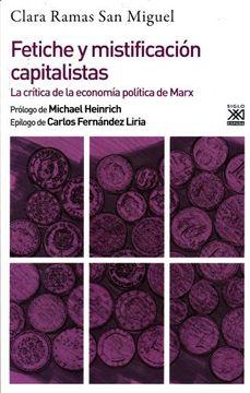 portada Fetiche y Mistificación Capitalistas: La Crítica de la Economía Política de Marx