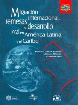 portada Migracion Internacional, Remesas y Desarrollo Local en America Latina y el Caribe (Coleccion Desarrollo & Migracion)