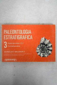 portada Paleontología estratigráfica, Volumen III: Pelecípodos (2), Cefalópodos