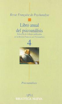 portada Libro anual del psicoanálisis (4). Selección de los mejores artículos de la Revue Française de Psychanalyse