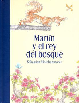 portada Martin y el rey del Bosque