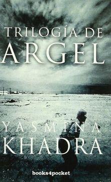 portada Trilogía de Argel (Narrativa (Books 4 Pocket))