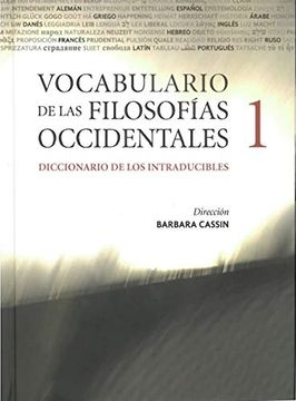 portada Vocabulario de las Filosofías Occidentales. Diccionario de los Intraducibles. ( 2 Tomos ).