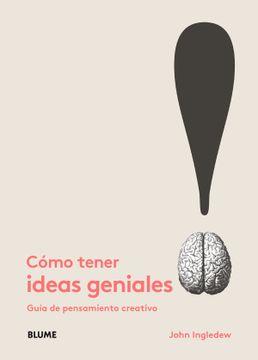 portada Como Tener Ideas Geniales