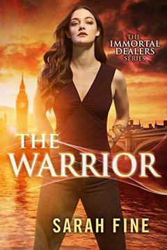 portada The Warrior (The Immortal Dealers) (libro en Inglés)