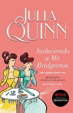 portada Seduciendo a mr. Bridgerton (Bridgerton #4) (Preventa) (Despacho a Partir del 24 de Febrero)