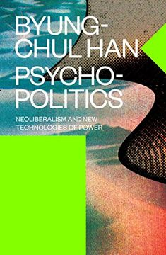 portada Psychopolitics: Neoliberalism and new Technologies of Power (libro en Inglés)