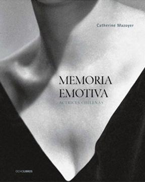 portada Memoria Emotiva. Actrices Chilenas