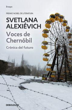 portada Voces de Chernóbil: Crónica del Futuro (Ensayo (Debolsillo))