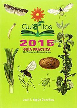 portada Guía Práctica De Productos Fitosanitarios. Guiafitos 2015 (Fertilizacion (mundiprensa)