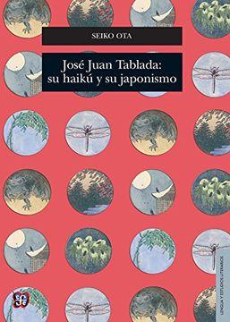 portada Jose Juan Tablada: Su Haiku y su Japonismo