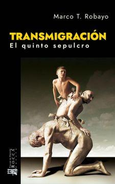 portada TRANSMIGRACIÓN. EL QUINTO SEPULCRO