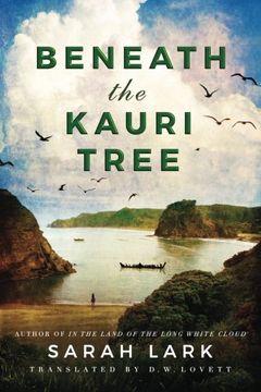 portada Beneath the Kauri Tree (The sea of Freedom Trilogy) (libro en inglés)