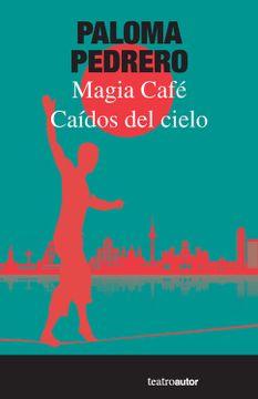 portada Caídos del Cielo; Magia Café
