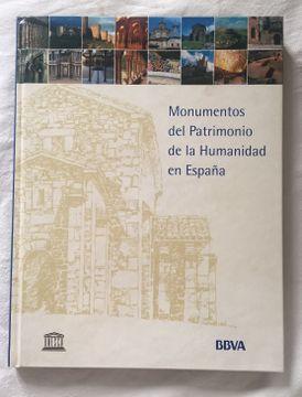 portada MONUMENTOS DEL PATRIMONIO DE LA HUMANIDAD EN ESPAÑA