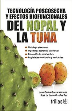 portada Tecnología Poscosecha y Efectos Biofuncionales del Nopal y la Tuna