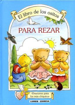 portada Libro de los Ositos, el. Para Rezar (Libros Para Niños)
